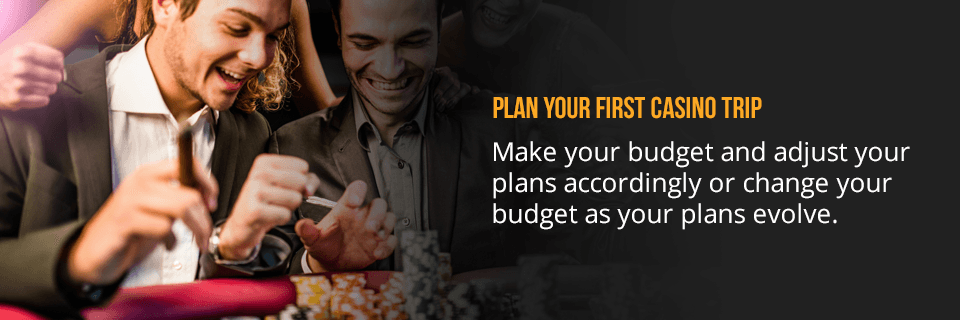 plan your first casino trip