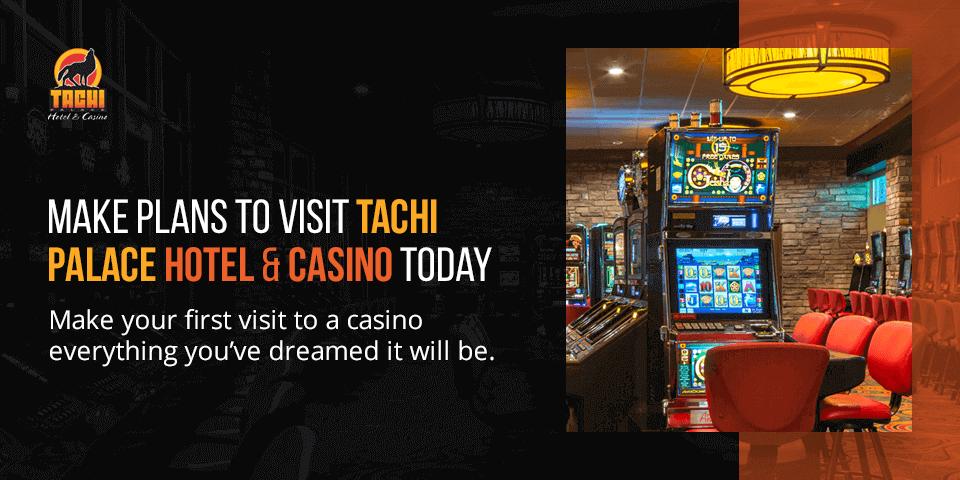 visit tachi palace and casino today