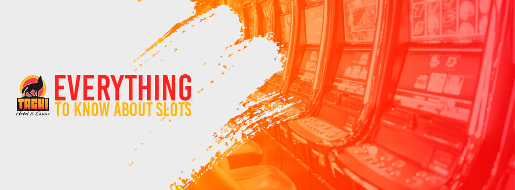 everything to know about slots