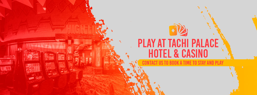 come play at tachi hotel and casino
